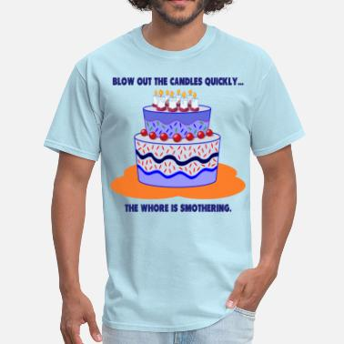 Whore Whore Cake - Men's T-Shirt