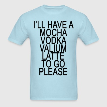 vodka_valium_latte_ - Men's T-Shirt