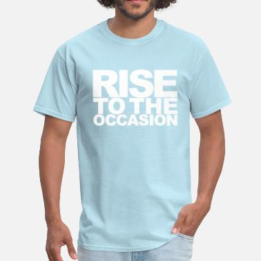 Rise Rise to the Occasion White - Men's T-Shirt