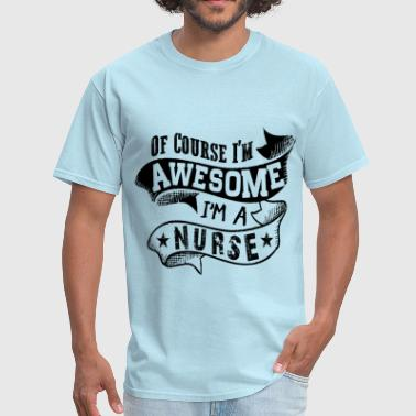 Awesome Nurse - Men's T-Shirt
