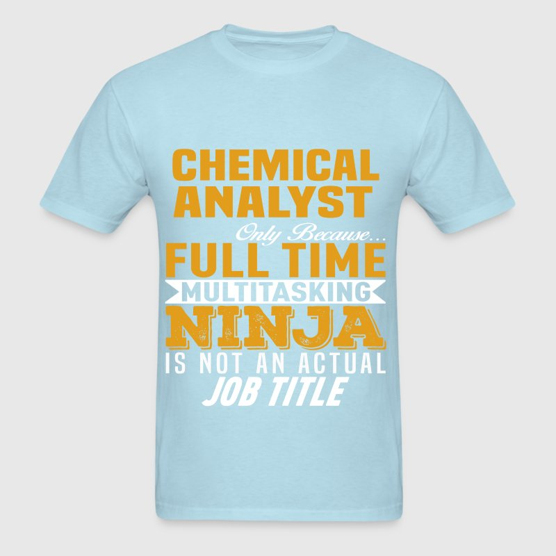 Chemical Analyst by bushking | Spreadshirt
