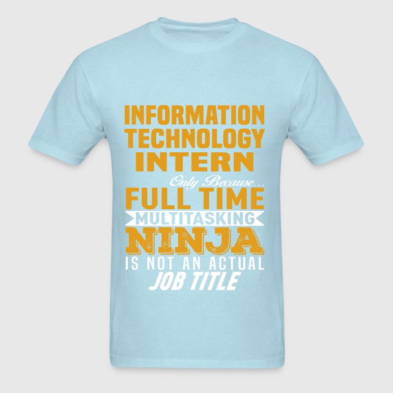 Information Technology Intern TShirt  Spreadshirt