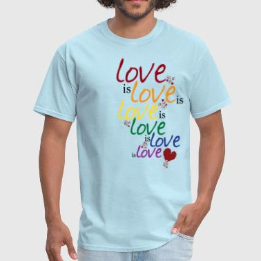 Love is love (Gay Marriage) - Men's T-Shirt