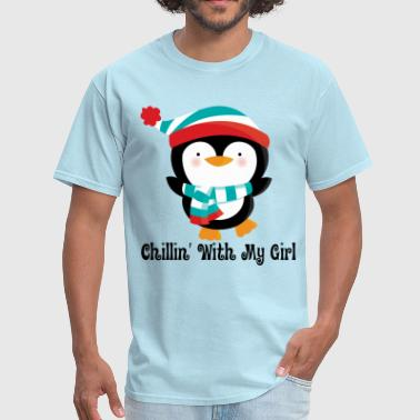 Chillin Penguin Couples Chillin With My Girl - Men's T-Shirt