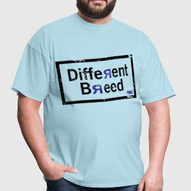 Different Breed - Men's T-Shirt