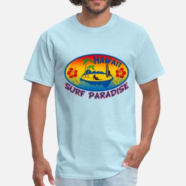 Paradise Hawaii hawaii surf paradise - Men's T-Shirt