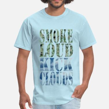 Cloud Gang Smoke Loud Kick Clouds - Men's T-Shirt