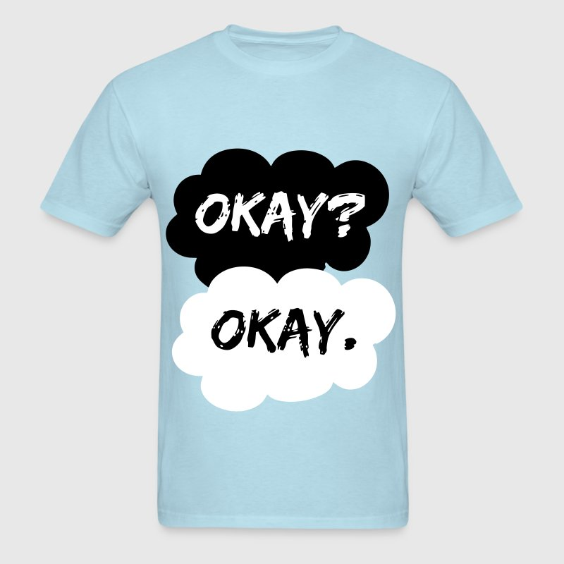 Okay Okay TFIOS The Fault In Our Stars - Men's T-Shirt