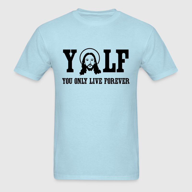 YOLF. You only live forever - Men's T-Shirt