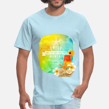 Enjoy The Moment enjoy every moment of summer - Men's T-Shirt