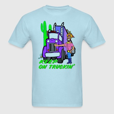 Keep On Truckin' - Men's T-Shirt