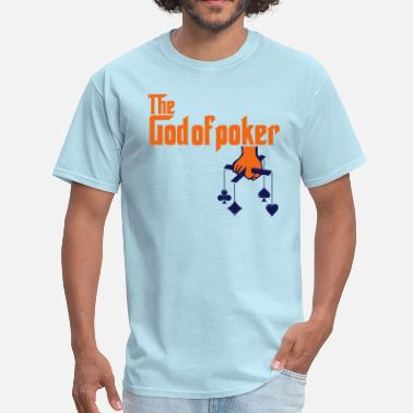 Religion Poker THE GOD OF POKER - Men's T-Shirt