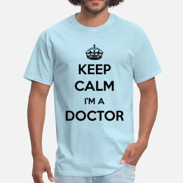 Careers-professions-hoodies-sweatshirts KEEP CALM I'M A DOCTOR - Men's T-Shirt