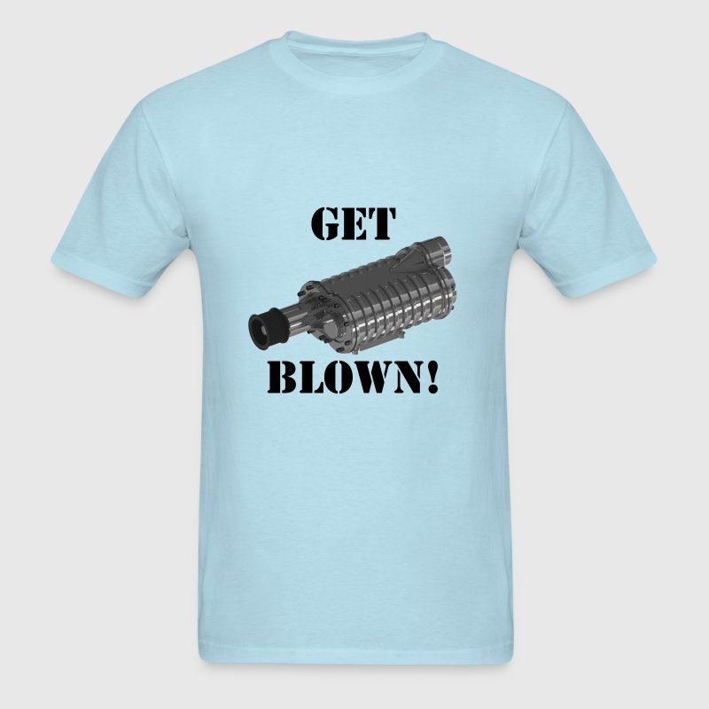 Get Blown! - Men's T-Shirt