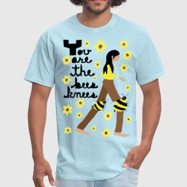 you are the bees knees - Men's T-Shirt