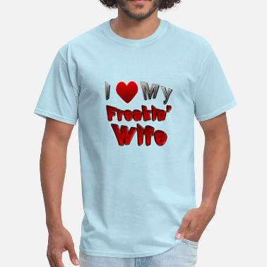 I Love My Wife With All My Heart I Love my Wife - Men's T-Shirt