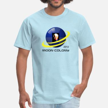 Newt Gingrich Newt Gingrich the Moon Colony Is A Good Idea  t shirt - Men's T-Shirt