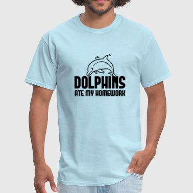 Dolphins Ate My Homework - Men's T-Shirt