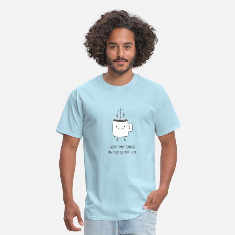 Funny T-Shirts - Funny cute and romantic coffee joke - Men's T-Shirt powder blue