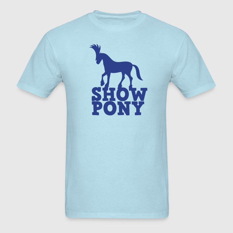 SHOW PONY - Men's T-Shirt