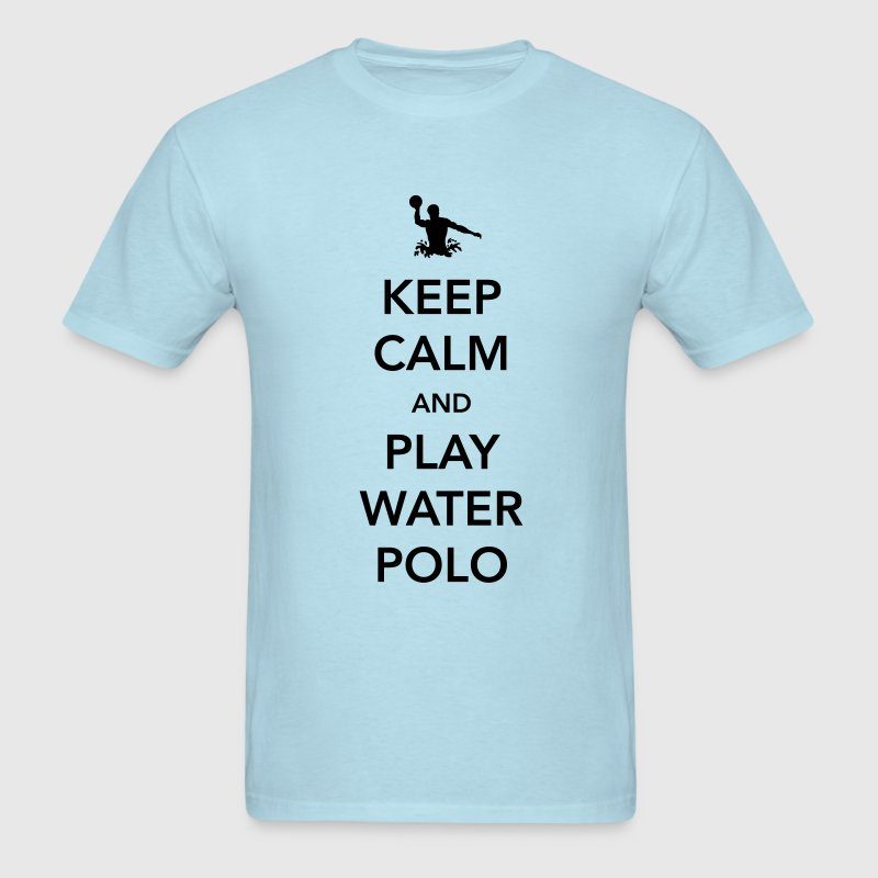 Keep Calm and Play Water Polo - Men's T-Shirt