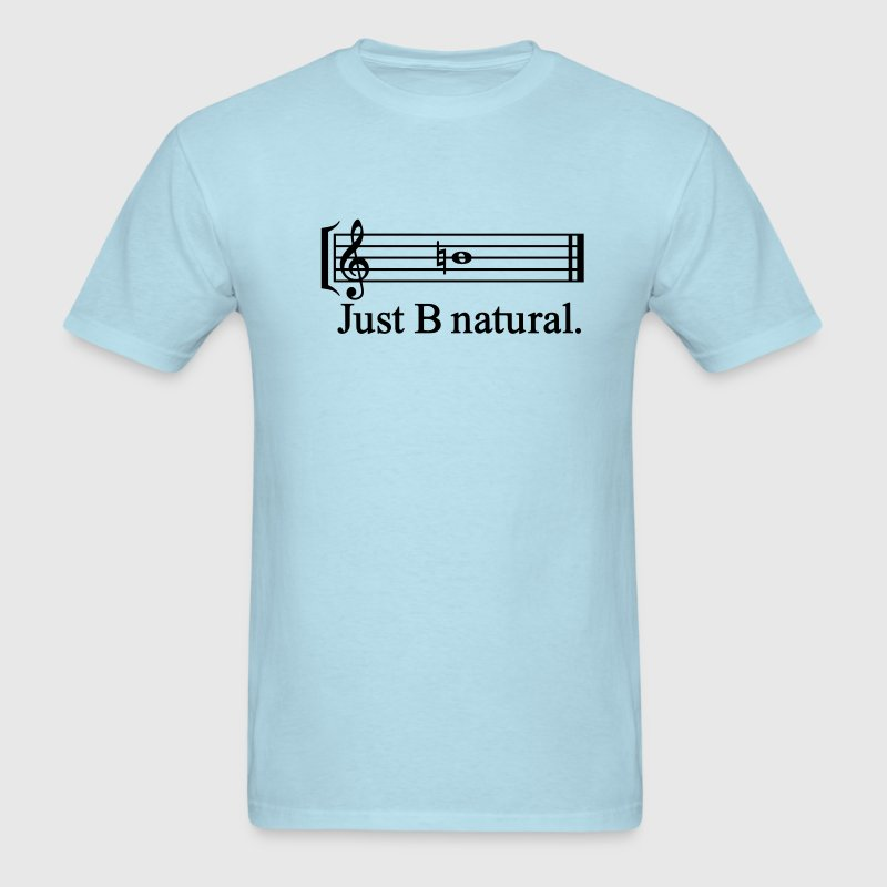 Just B Natural - Men's T-Shirt