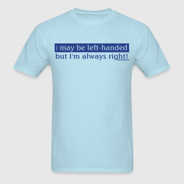 Left-Handed - Men's T-Shirt