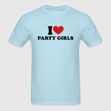 I Love Party Girls - Men's T-Shirt