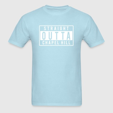 Straight Outta Chapel Hill - Men's T-Shirt