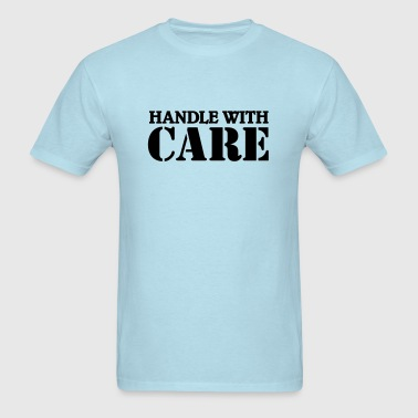 Handle with care - Men's T-Shirt