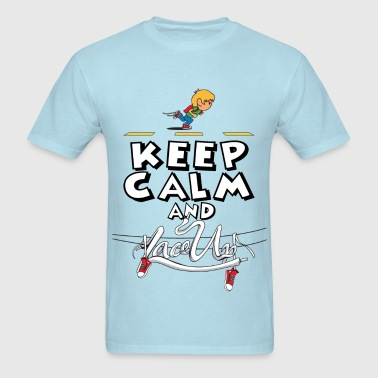 keep calm and lace up - Men's T-Shirt