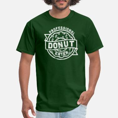 Professional Eater Donut Day Shirt Professional Donut Eater Funny - Men's T-Shirt