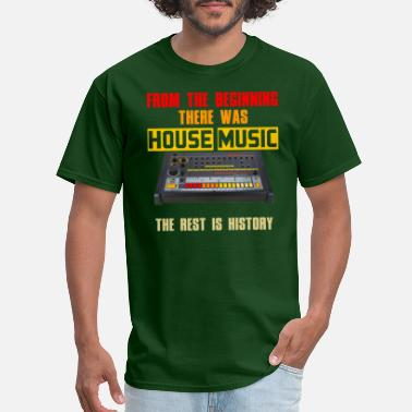 90s Music From the beginning there was house music - Men's T-Shirt