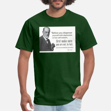 Freud Freud: Before diagnosing depression, make sure - Men's T-Shirt