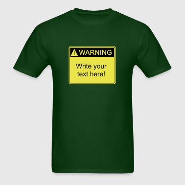 Warning (Quality base design) - Men's T-Shirt