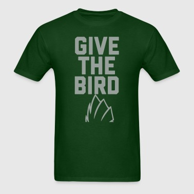 Give The Bird - Men's T-Shirt
