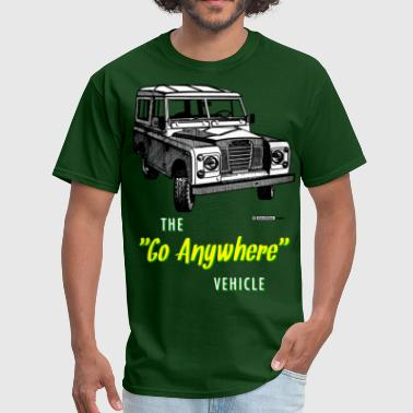 Land Rovers Go Anywhere - Men's T-Shirt