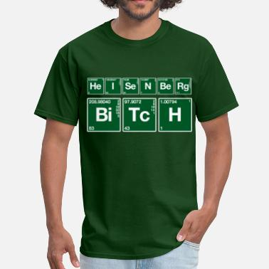 Atom Atomic Heisenberg Bitch - Men's T-Shirt