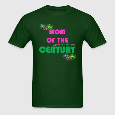 Mom of the Century - Men's T-Shirt