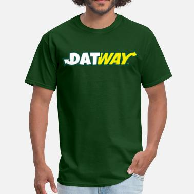 Dat Way DATWAY - Men's T-Shirt