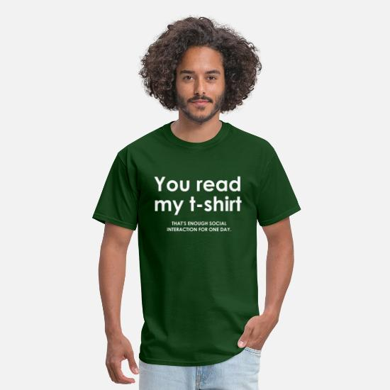 Geek T-Shirts - You Read My T-Shirt - Men's T-Shirt forest green