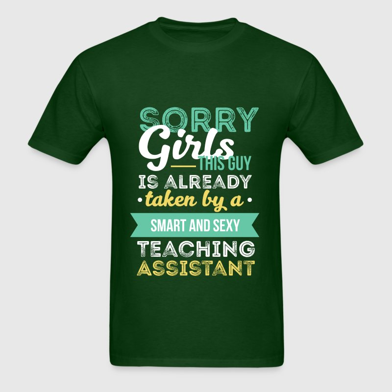 Teaching Assistant - Sorry girls, This Guy Is Take - Men's T-Shirt