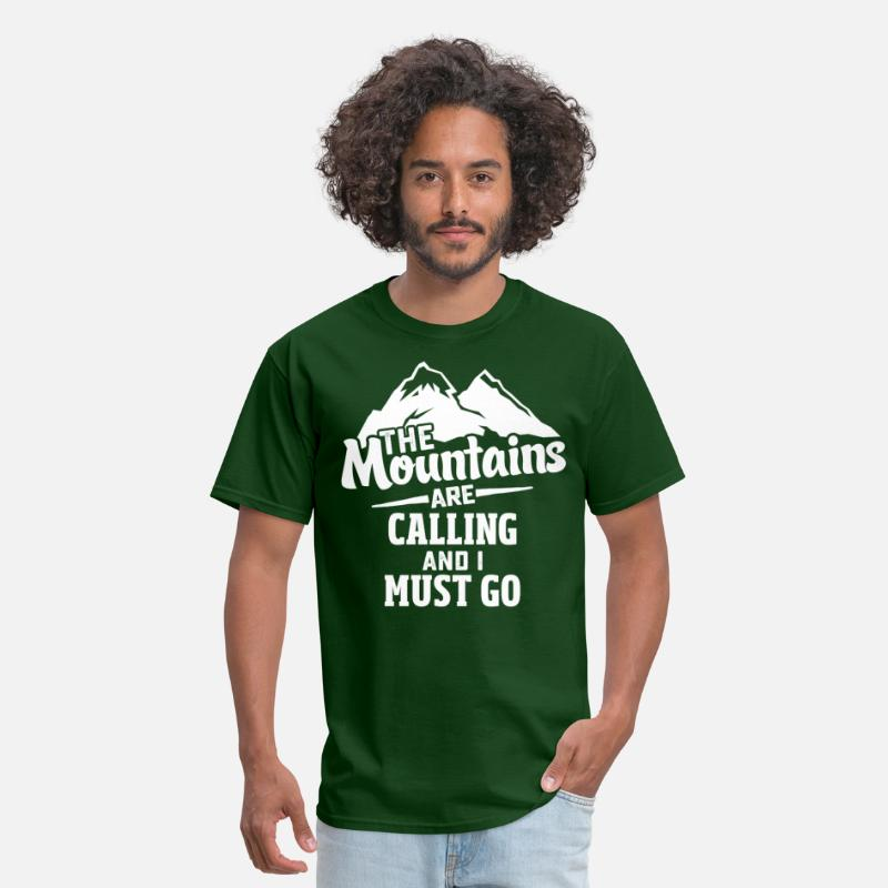 Camping T-Shirts - The Mountains Are Calling And I Must Go - Men's T-Shirt forest green