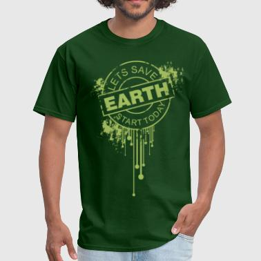 Save Earth Today - Men's T-Shirt