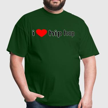 I Love Hip Hop DJ - Men's T-Shirt