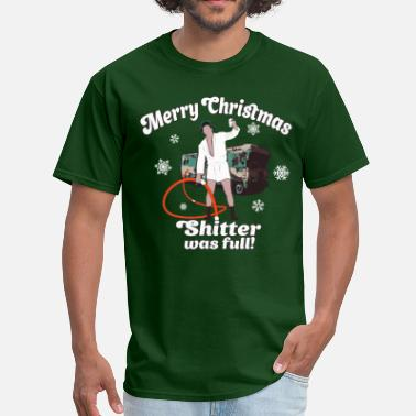 Shitters Full Cousin Eddie Shitter Was Full - Men's T-Shirt