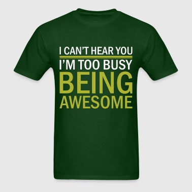 Being Awesome - Men's T-Shirt
