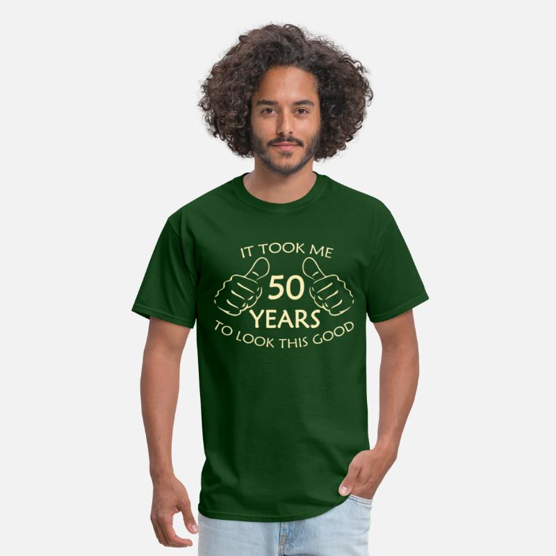 Birthday T-Shirts - It Took Me 50 Years to Look This Good - Men's T-Shirt forest green