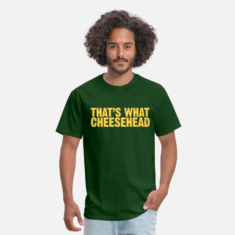 "Cheesehead T-Shirts - Men's t-shirt ""That's what cheesehead"" 