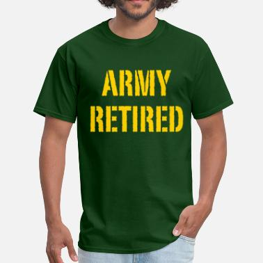 Army Retirement Army retired - Men's T-Shirt